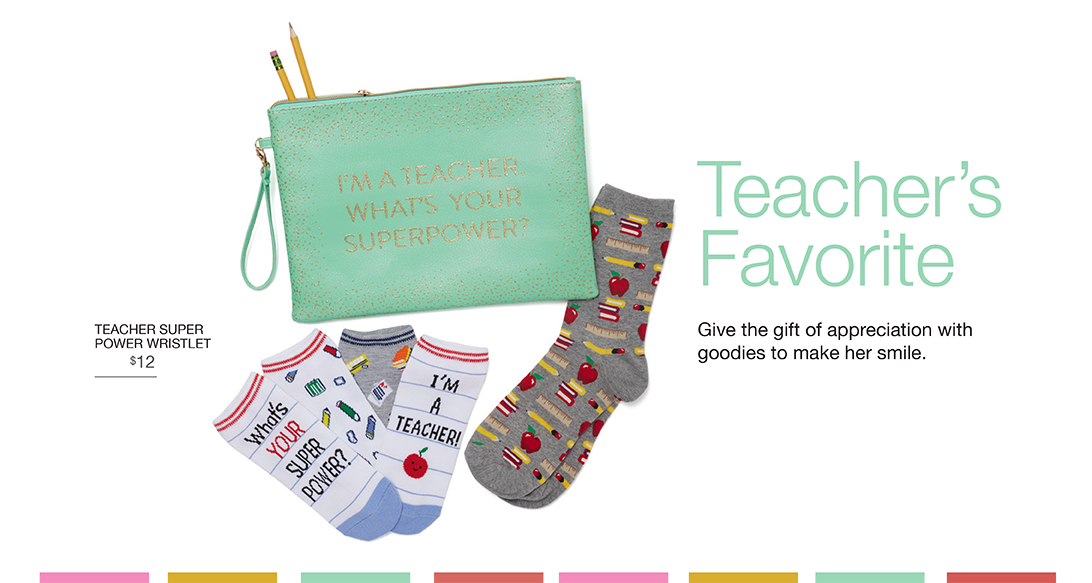 Teacher's Favorite. Give the gift of appreciation with goodies to make her smile.