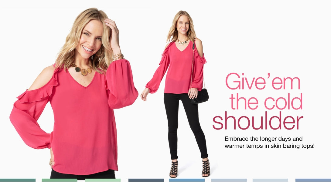 Give'em the cold shoulder. Embrace the longer days and warmer temps in skin baring tops!