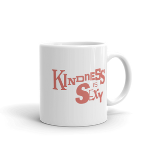 """KINDNESS IS SEXY"" Typographic Coffee Mug (Pulp No. 2)"