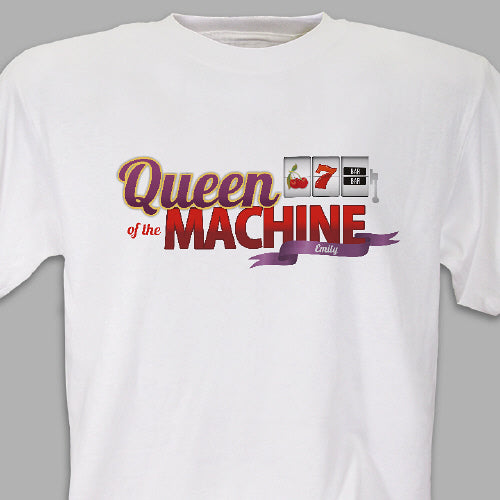 Queen of the Machine T-Shirt - Tressa Gifts