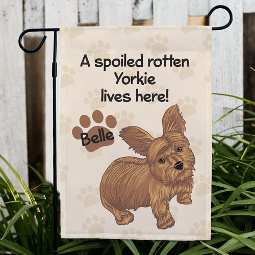 Personalized Yorkie Spoiled Here Garden Flag