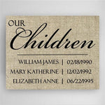 Our Children Canvas Sign - Tressa Gifts