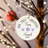 Our First Christmas Ceramic Ornament - Tressa Gifts