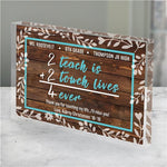 Personalized 2 Teach is 2 Touch Lives Acrylic Keepsake - Tressa Gifts