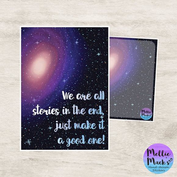 WE'RE ALL STORIES Galaxy Motivational Postcard