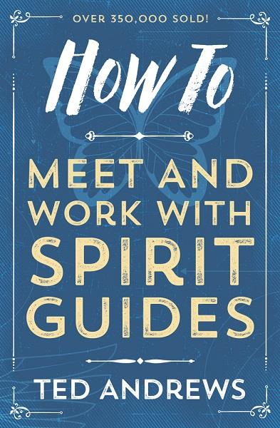 Book How to Meet & Works with Spirit Guides | Earthworks