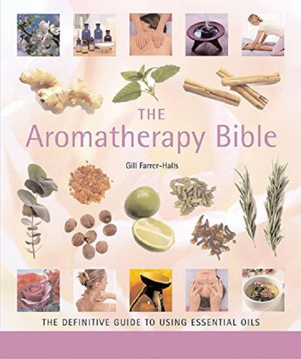 The Aromatherapy Bible | Earthworks