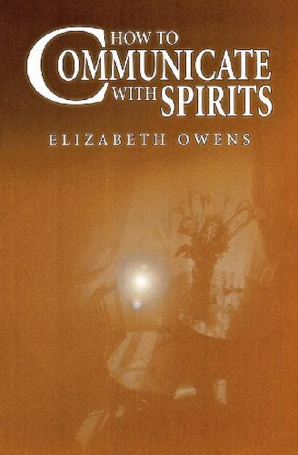 Book - How to Communicate with Spirits | Earthworks