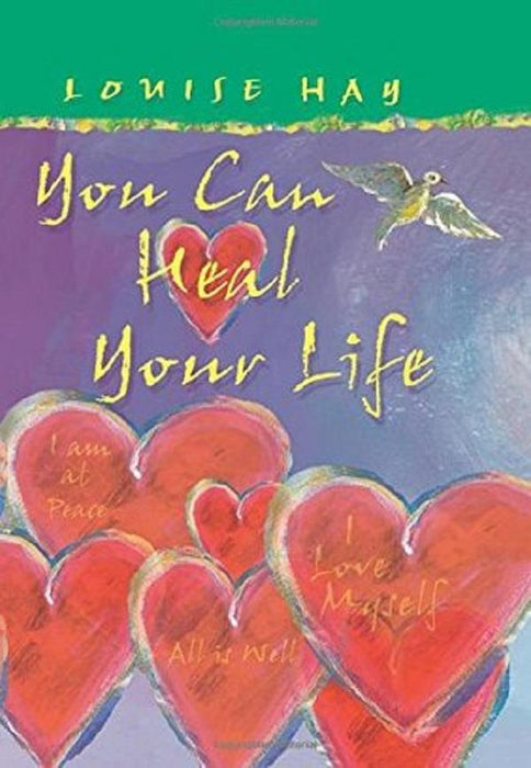 You Can Heal Your Life by Louise Hay | Earthworks