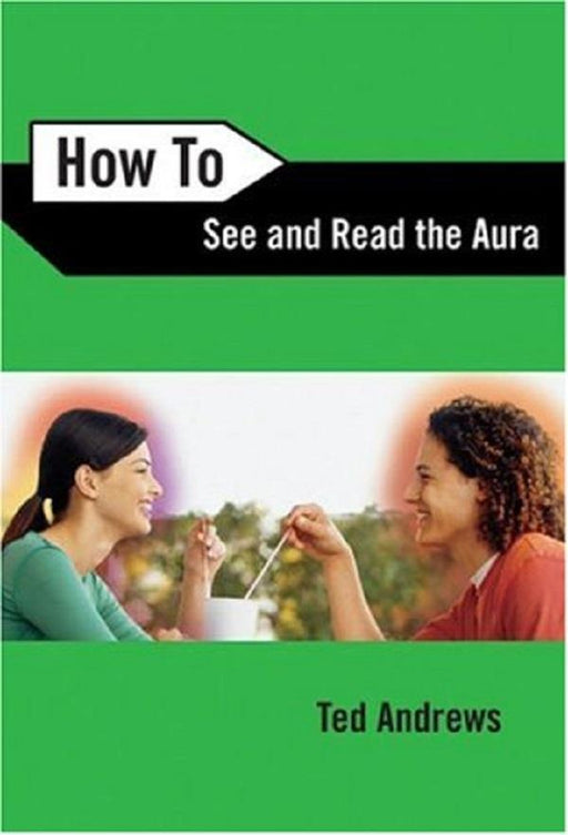 How to See & Read the Aura | Earthworks