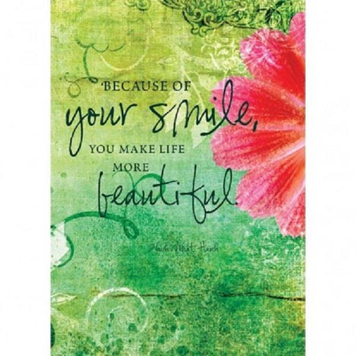 Greeting Card Because Of Your Smile | Earthworks