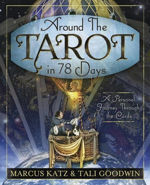 Around the Tarot in 78 Days | Earthworks
