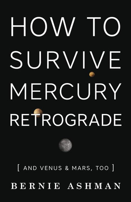 How to Survive Mercury Retrograde | Earthworks