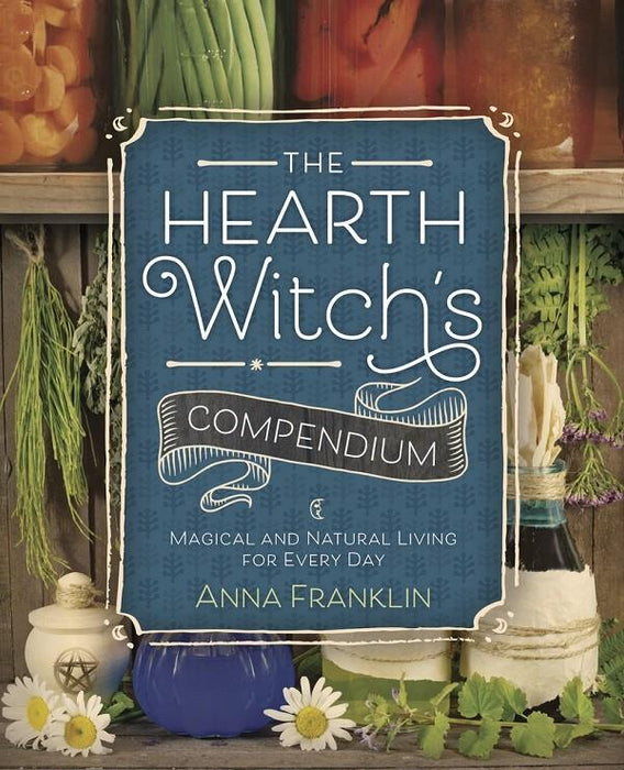 The Hearth Witch's Compendium | Earthworks