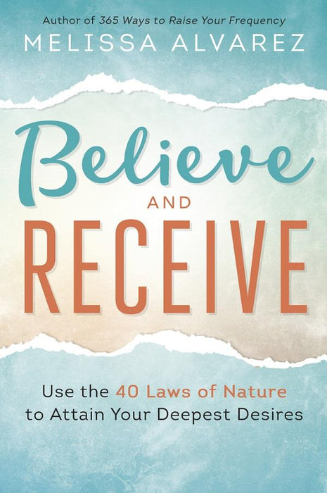 Believe and Receive | Earthworks