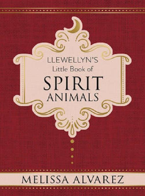 Llewellyn's Little Book of Spirit Animals | Earthworks