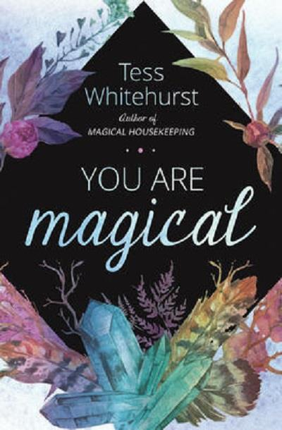 You Are Magical | Earthworks