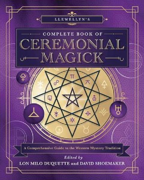 Llewellyns Complete book of Ceremonial Magic