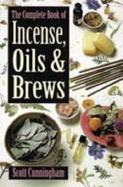 The complete book of Incense, Oils & Brews | Earthworks