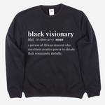 Black Visionary Unisex Sweatshirt- BLACK