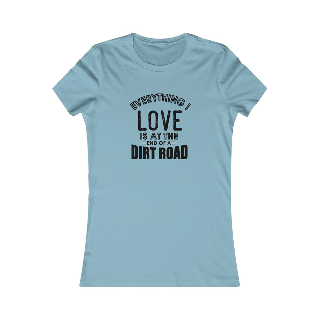 Everything I Love T-Shirt