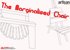 THE MARGINALISED CHAIR - QCA DESIGN