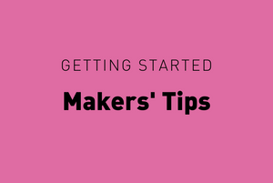'Makers Tips' videos