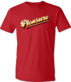 Pleasure T-Shirt