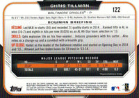 2015 Bowman Chrome #122 Chris Tillman, Baltimore Orioles