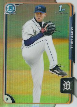 2015 Bowman Chrome Draft #147 Matt Hall, Detroit Tigers
