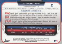 2015 Bowman Chrome Draft #22 Ryan Kellogg, Chicago Cubs