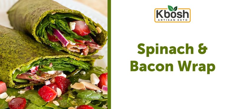 Spinach & Bacon Wrap on Kale Keto Crust