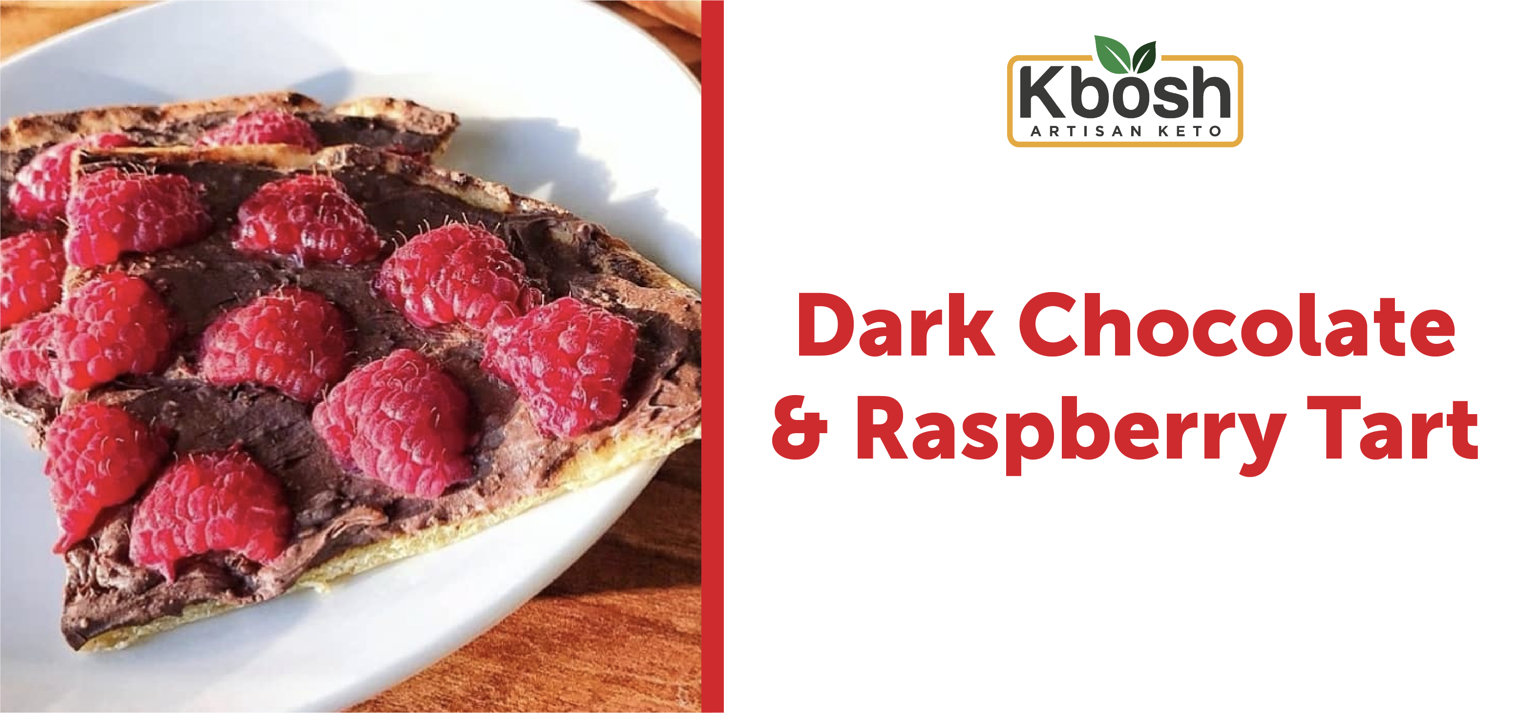 Dark Chocolate & Raspberry Tart on Cauliflower Dessert Crust
