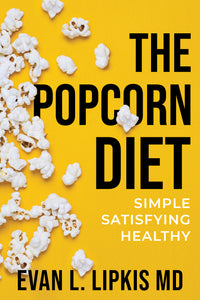 3 Important Articles- The Popcorn Diet, Zantac and carcinogens, Best parenting