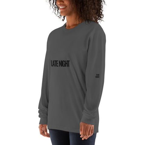 LATE NIGHT UNISEX LONG SLEEVE