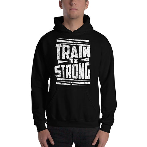 Premium Train To Be Strong Hoodie