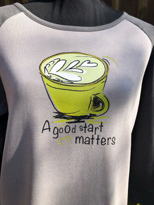 A Good Start Matters Grey Sweatshirt