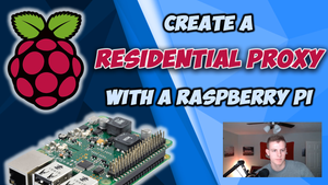 Raspberry Pi Proxy Guide / YT VIDEO