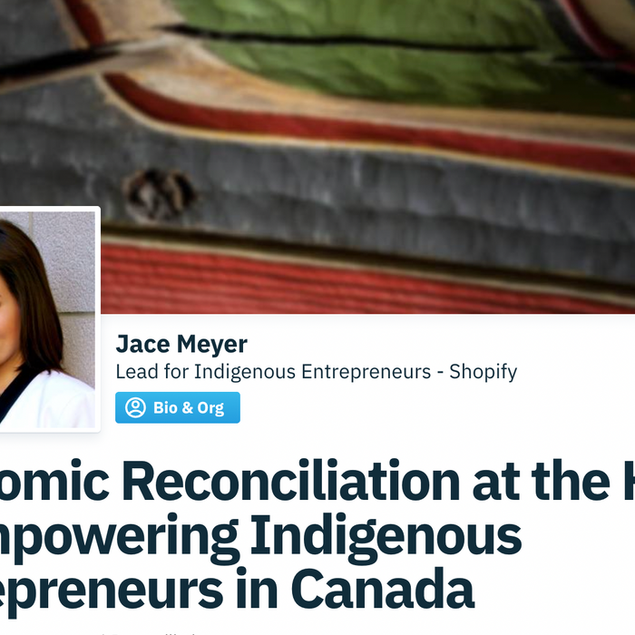 Economic Reconciliation at the Heart of Empowering Indigenous Entrepreneurs in Canada