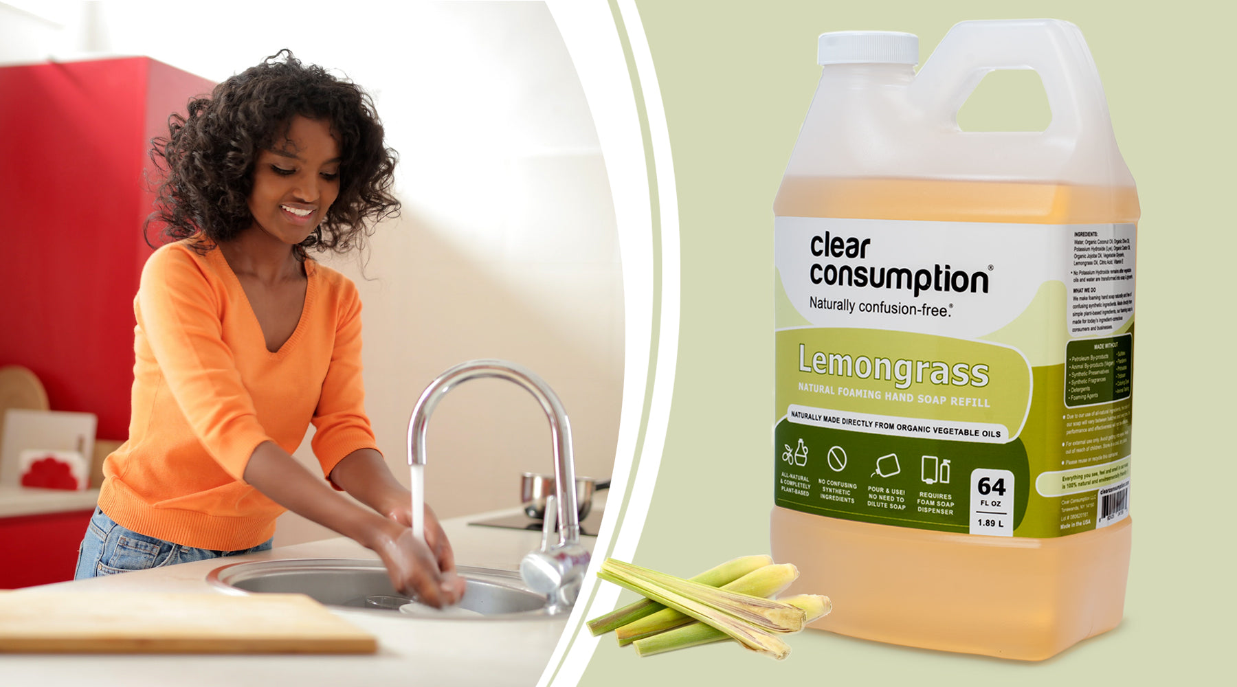 Woman washing her hands using Clear Consumption Natural Lemongrass Foaming Hand Soap