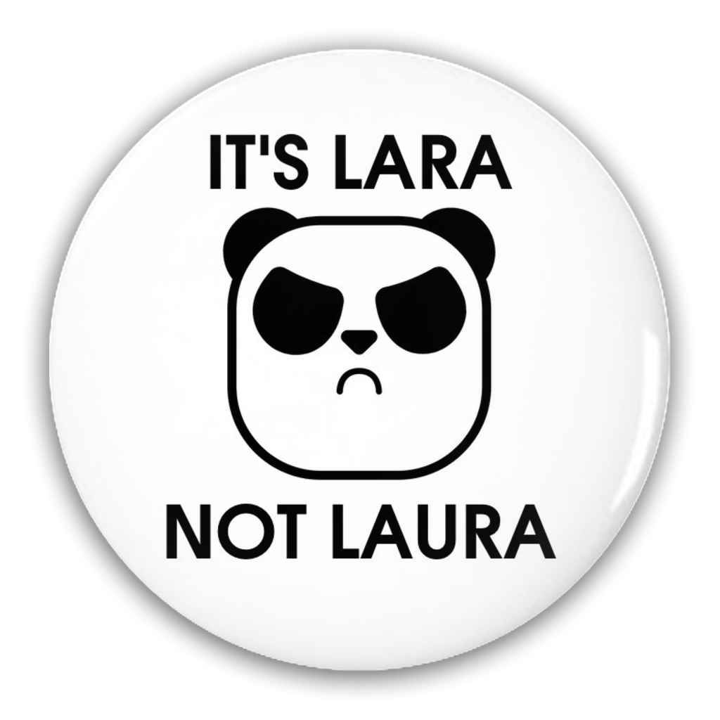 It's Lara not Laura Button