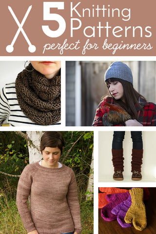 five knitting patterns perfect for new and beginning knitters