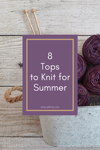 8 Tops to Knit for Summer
