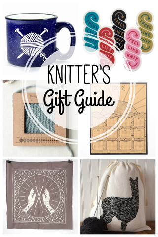 Knitter's Gift Guide - Find the perfect gift for your favorite knitter!