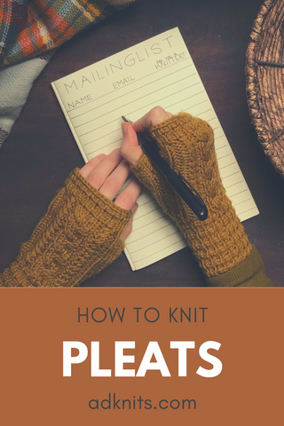 Knitting tutorial:  how to knit pleats