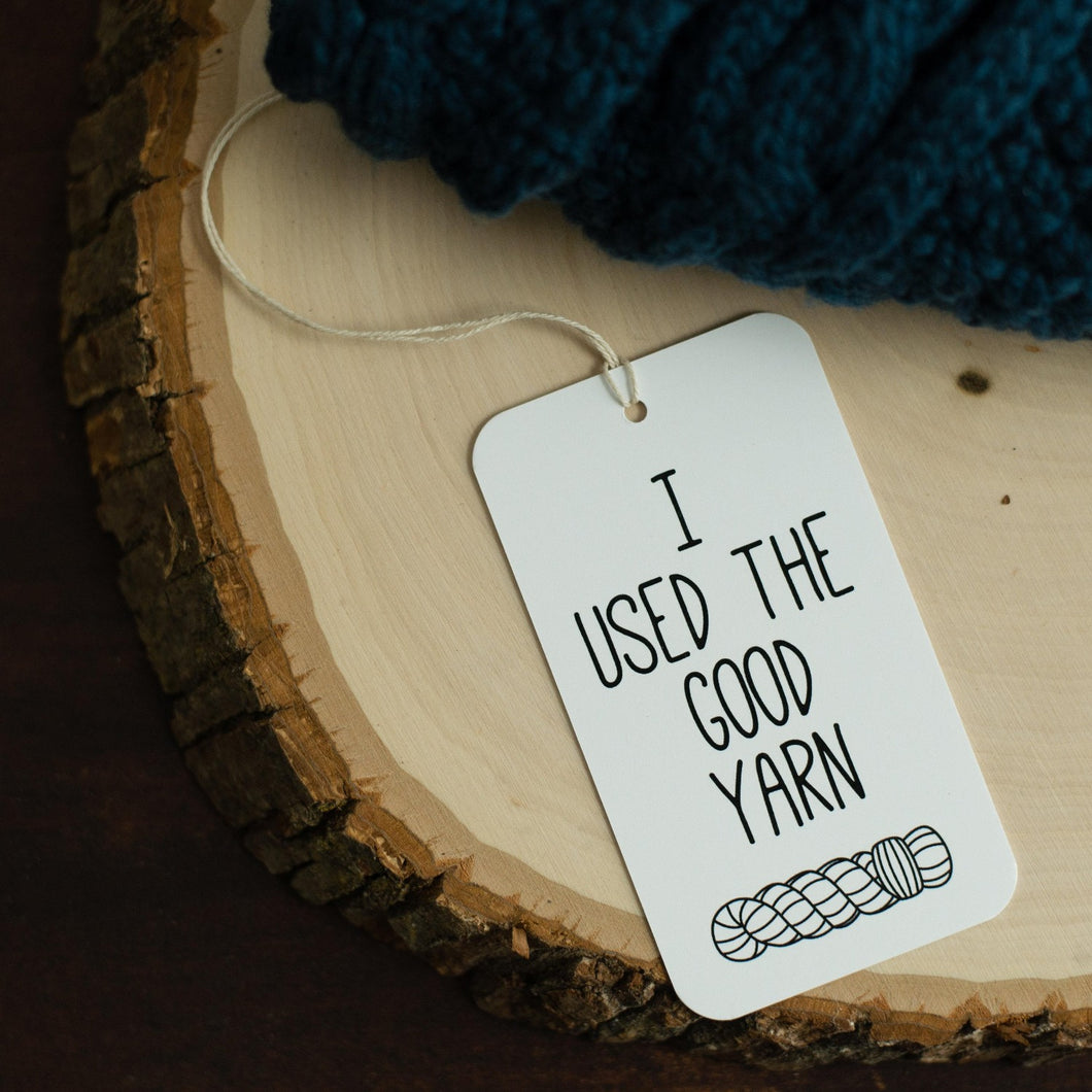 I Used the Good Yarn knitting and crocheting gift tags