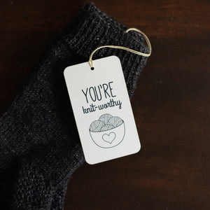 You're Knit-worthy Knitting gift tags