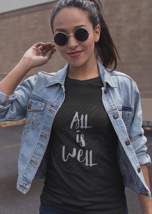 All is Well - Women's Half Sleeve T-Shirt - Black