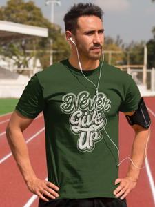 Never Give Up - Men's Half Sleeve T-Shirt - Green