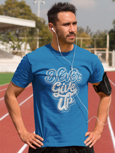 Never Give Up - Men's Half Sleeve T-Shirt - Royal Blue